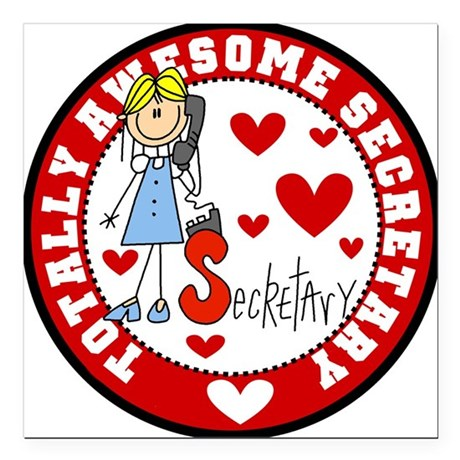 "awesomesecretary.png Square Car Magnet 3"" x 3"""