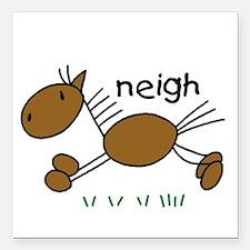 "horseneigh.png Square Car Magnet 3"" x 3"""