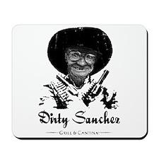 Dirty Sanchez Grill & Cantina Mousepad