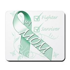 Mom is a Fighter and Survivor.png Mousepad