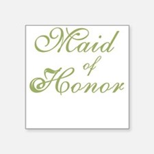 """sheergreenmaidhonor.png Square Sticker 3"""" x 3"""""""