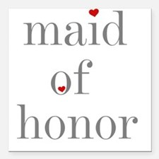 """greymaidhonorS.png Square Car Magnet 3"""" x 3"""""""