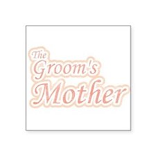"thegroomsmotherA.png Square Sticker 3"" x 3"""