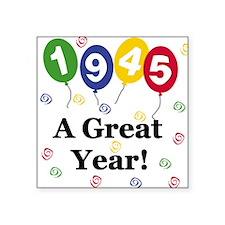 "1945birthdayballoon.png Square Sticker 3"" x 3"""