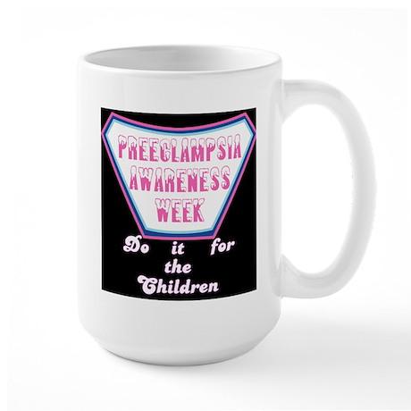 Preeclampsia Awareness Week t-shirt Large Mug