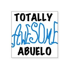 "AWESOMEBLUABUELO.png Square Sticker 3"" x 3"""