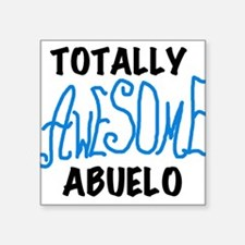 """AWESOMEBLUABUELO.png Square Sticker 3"""" x 3"""""""