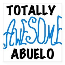 "AWESOMEBLUABUELO.png Square Car Magnet 3"" x 3"""
