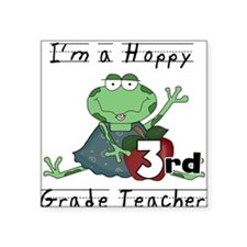 "Hoppy 3rd Grade Teacher Square Sticker 3"" x 3"""