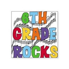 """MUSICAL6THGRADE.png Square Sticker 3"""" x 3"""""""
