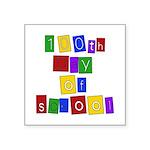 "100th Day of School Square Sticker 3"" x 3&quo"