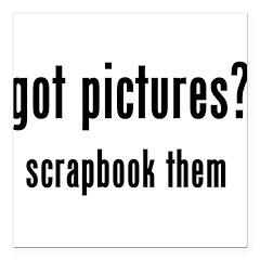 gotpicsscrapbookem.png Square Car Magnet 3