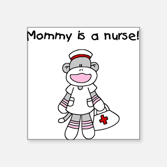"Funny My mommys a nurse Square Sticker 3"" x 3"""