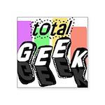totalgeekblocks.png Square Sticker 3