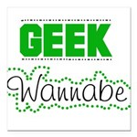 geekwannabeshirt.png Square Car Magnet 3