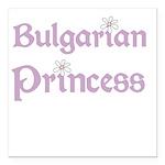 bulgarianprincess.png Square Car Magnet 3