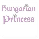 HUNGARIANPRINCESS.png Square Car Magnet 3