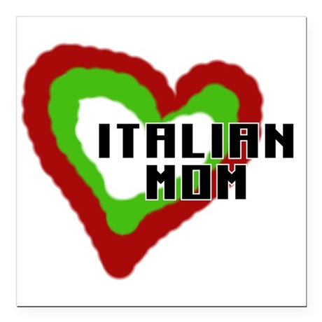 """ITALIANMOMaa.png Square Car Magnet 3"""" x 3"""""""