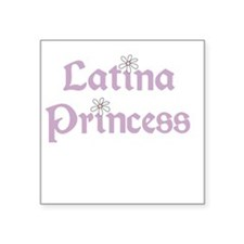 "latinaprincess.png Square Sticker 3"" x 3"""