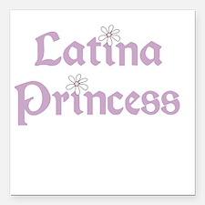 "latinaprincess.png Square Car Magnet 3"" x 3"""