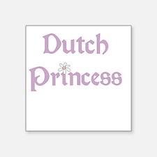 "dutchprincess.png Square Sticker 3"" x 3"""