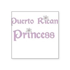 "puertoricanprincess.png Square Sticker 3"" x 3"""