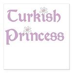 turkishprincess.png Square Car Magnet 3