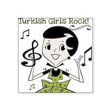 """turkishgirlsrock.png Square Sticker 3"""" x 3"""""""