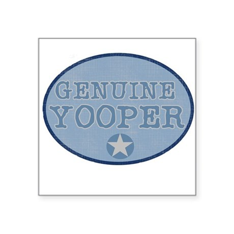 """bluegenuineyoopers.png Square Sticker 3"""" x 3"""""""