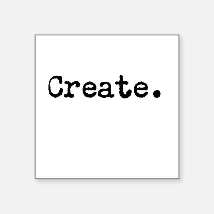 """Create Square Sticker 3"""" x 3"""""""