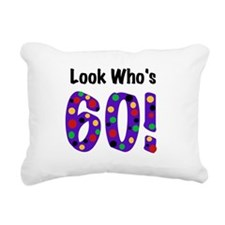 Look Who's 60 Rectangular Canvas Pillow
