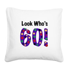 Look Who's 60 Square Canvas Pillow