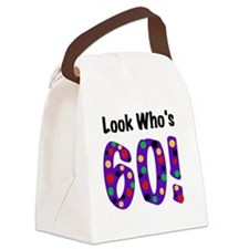 Look Who's 60 Canvas Lunch Bag