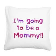CPPINKMOMMY.png Square Canvas Pillow