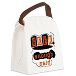 GEEKENOUGHSAID.png Canvas Lunch Bag