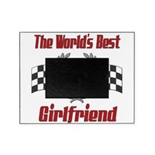 Racing1GIRLFRIEND.png Picture Frame