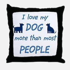 Love My Dog Throw Pillow