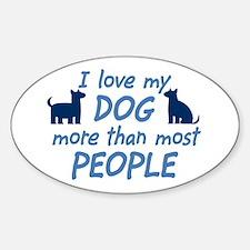 Love My Dog Oval Decal