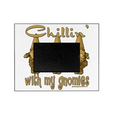 Chillinwithmygnomies copy.png Picture Frame