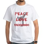 Peace Love Taekwondo White T-Shirt