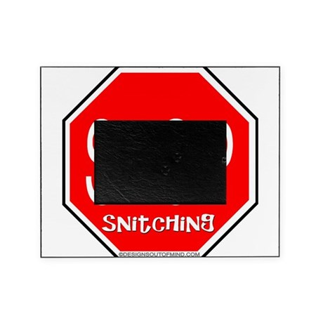 10x10_apparelstopsignsnitching copy.jpg Picture Fr