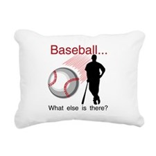 baseballwhatelse.png Rectangular Canvas Pillow