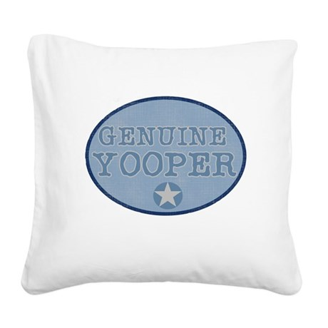 bluegenuineyoopers.png Square Canvas Pillow
