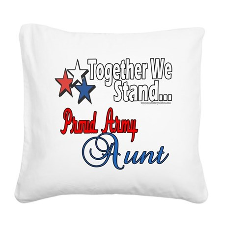 Proud Army Aunt Square Canvas Pillow