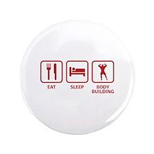 "Eat Sleep Bodybuilding 3.5"" Button"