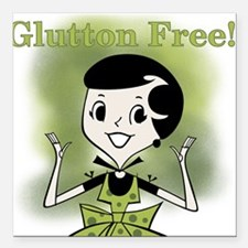 "GIRLGLUTTONFREE.png Square Car Magnet 3"" x 3"""