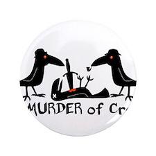 "A Murder of Crows 3.5"" Button"