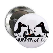 "A Murder of Crows 2.25"" Button"