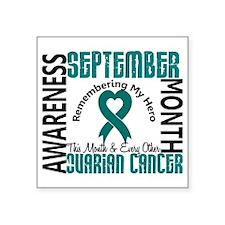 "Ovarian Cancer Awareness Month Square Sticker 3"" x"