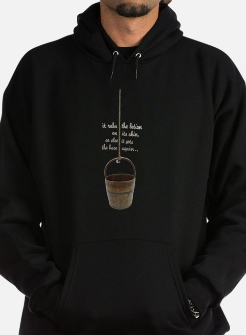 IT RUBS THE LOTION ON ITS SKIN Hoodie